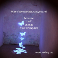 Why #becometheartistyouare